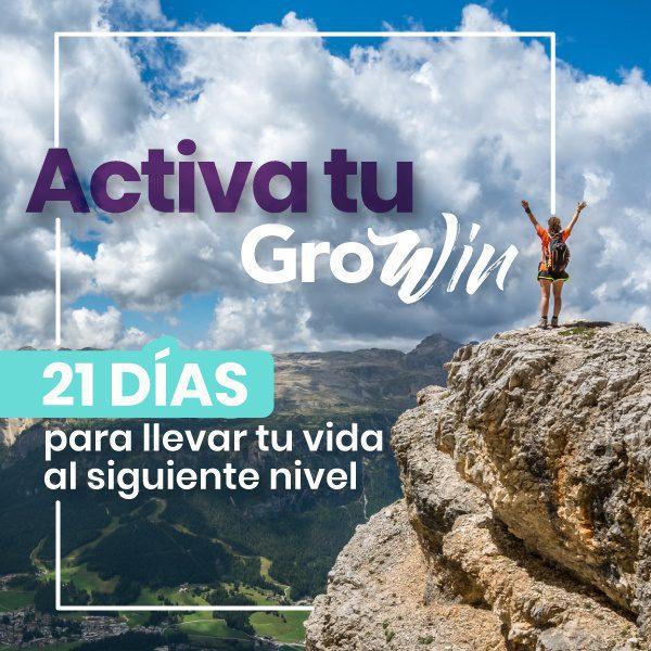 Activa tu Growin: 21 días para llevar tu vida al siguiente nivel